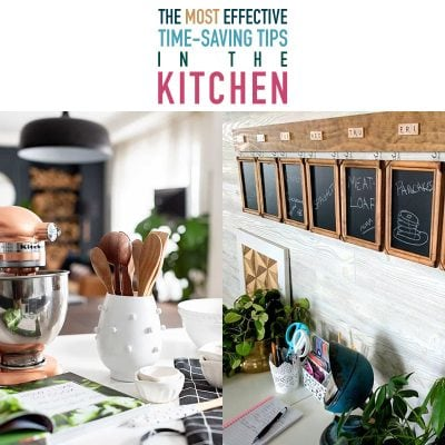 Most Effective Time-Saving Tips in the Kitchen
