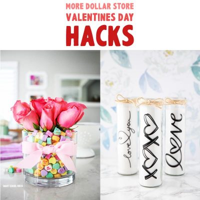 More Dollar Store Valentine's Day Hacks