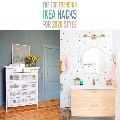 The Top Trending IKEA Hacks for 2020 Style