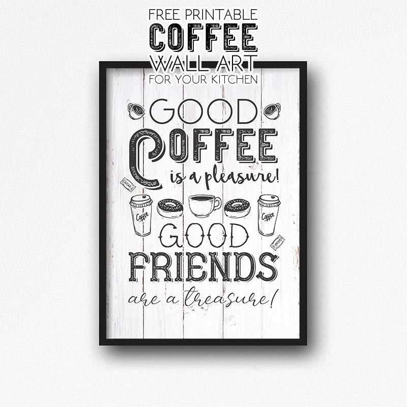 Free Printable Coffee Wall Art For Your Kitchen The Cottage Market