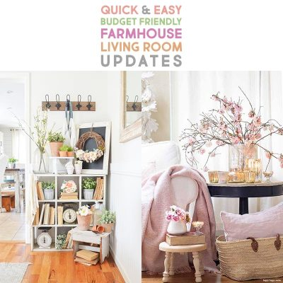 Quick and Easy Budget Friendly Farmhouse Living Room Updates