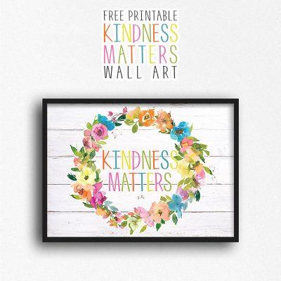 Free Printable Kindness Matters Wall Art