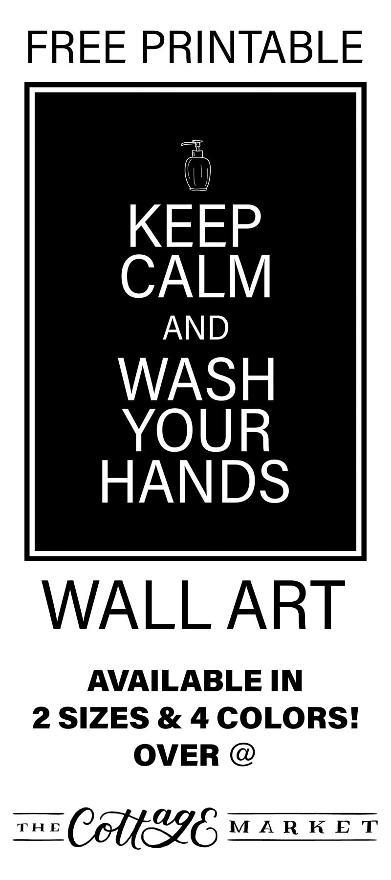 This Free Printable Keep Calm and Wash Your Hands Wall Art will be a fun reminder to Family and Friends to stop and wash their hands!  A great way to stop the spread of germs!