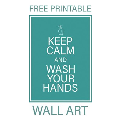 Free Printable Keep Calm and Wash Your Hands Wall Art
