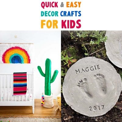 Quick and Easy Decor Crafts for Kids