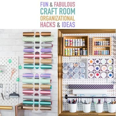Fun and Fabulous Craft Room Organizational Hacks & Ideas