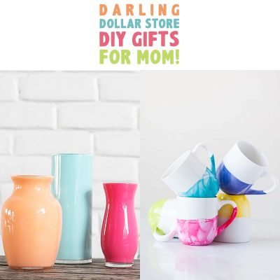 Darling Dollar Store DIY Gifts For Mom