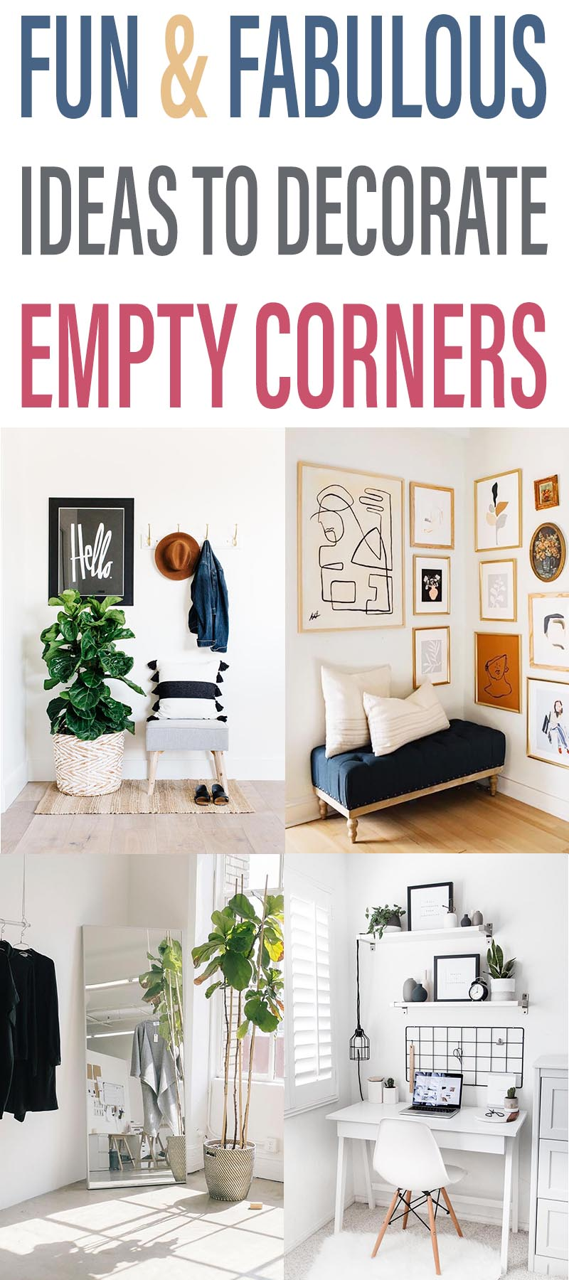 Fun And Fabulous Ways To Decorate Empty Corners The Cottage Market