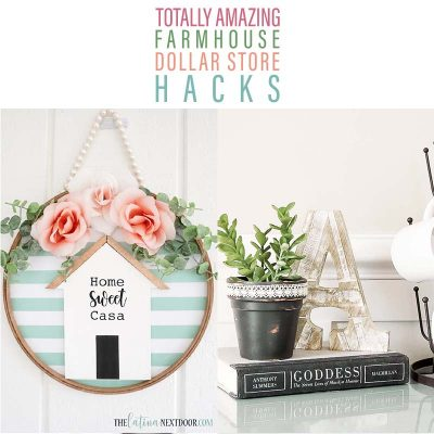 Totally Amazing Farmhouse Dollar Store Hacks
