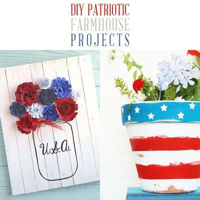 DIY Patriotic Farmhouse Projects