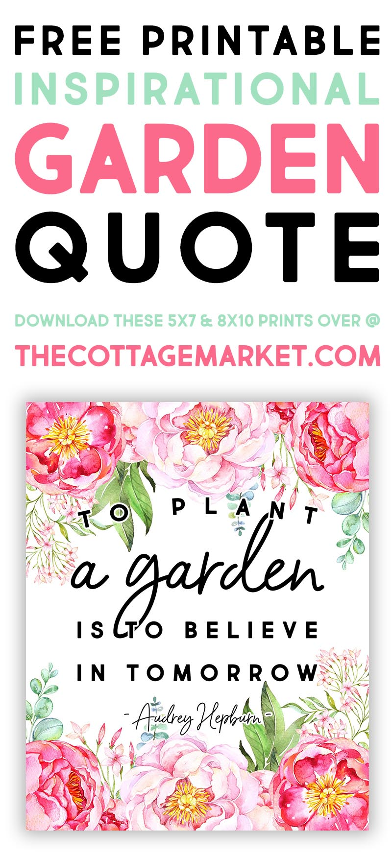 This Free Printable Inspiration Garden Quote is just what the Doctor ordered today!  A touch of inspiration and beautiful blooms will bring some joy to your heart!