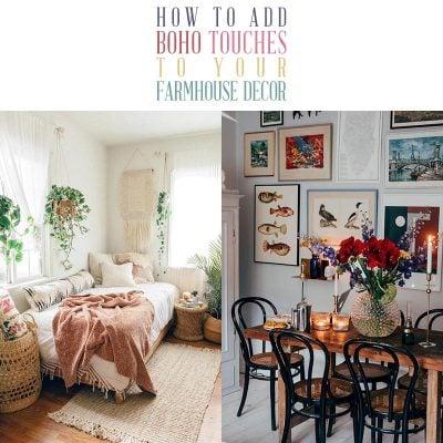 How to add Boho Touches to Your Farmhouse Decor