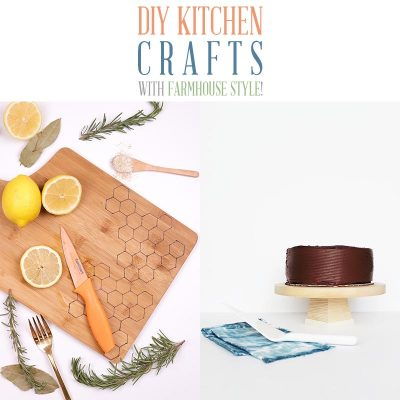 DIY Kitchen Crafts with Farmhouse Style