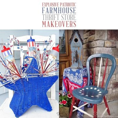 Explosive Patriotic Farmhouse Thrift Store Makeovers