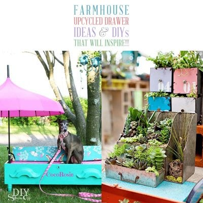 Farmhouse Upcycled Drawer Ideas and DIYS that will Inspire!