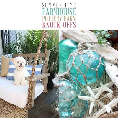 Summer Time Farmhouse Pottery Barn Knock-Offs