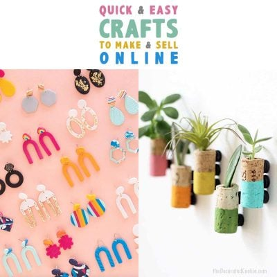Quick and Easy Crafts To Make and Sell Online