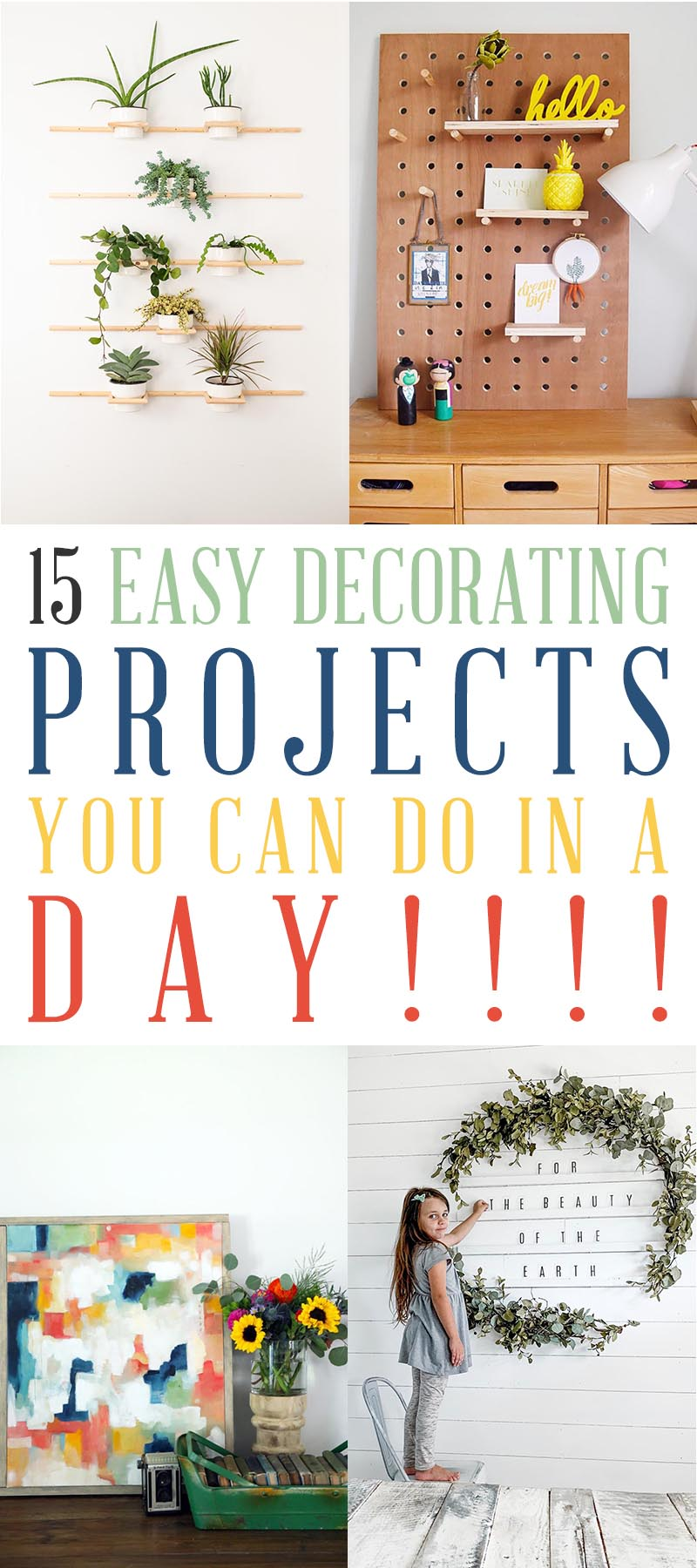 We have 15 Easy Decorating Projects for you and the best thing is, you can do any one of them in a day or less!