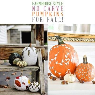 Farmhouse Style No Carve Pumpkins for Fall!