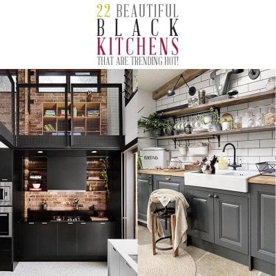 22 Beautiful Black Kitchens that are Trending HOT!