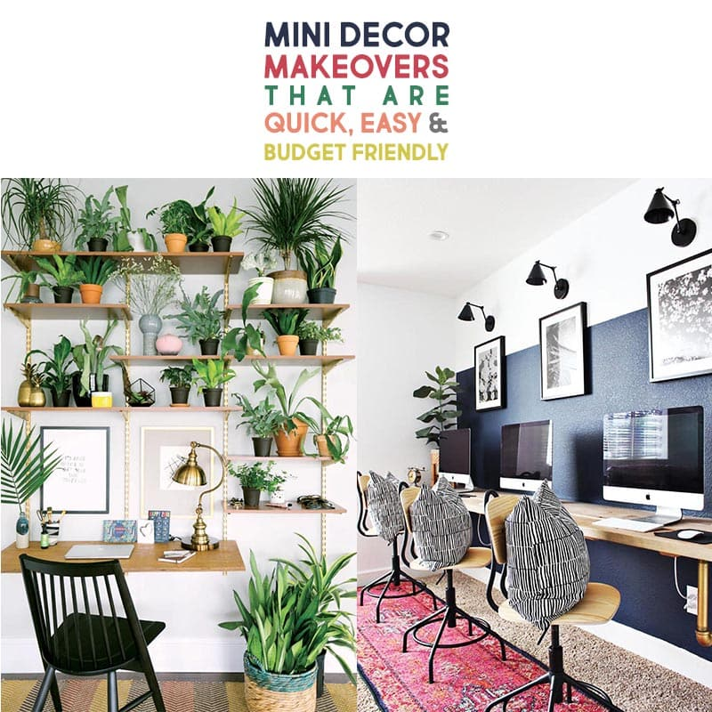 These Mini Decor Makeovers are quick, easy, budget friendly and will bring a smile to your space.