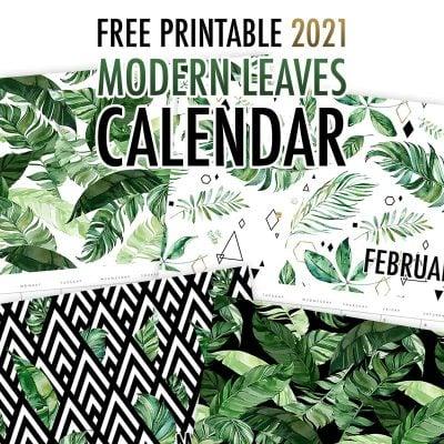 Free Printable 2021 Modern Leaves Calendar