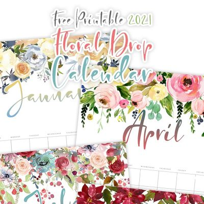 Free Printable 2021 Floral Drop Calendar
