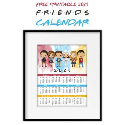 Free Printable 2021 FRIENDS Calendar