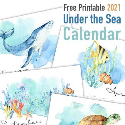 Free Printable 2021 Under the Sea Calendar