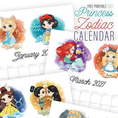 Free Printable 2021 Princess Zodiac Calendar