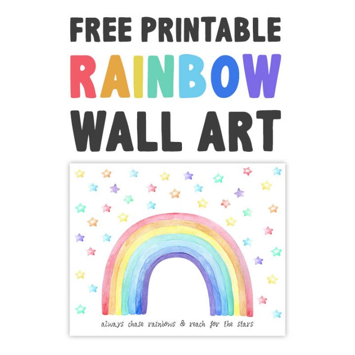This Free Printable Rainbow Wall Art is guaranteed to brighten your day!  It reminds you to always chase rainbows and reach for the stars!