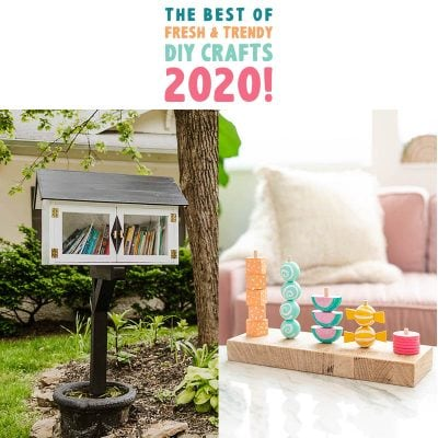 The Best Of Fresh and Trendy DIY Crafts 2020