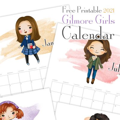 Free Printable 2021 Gilmore Girls Calendar