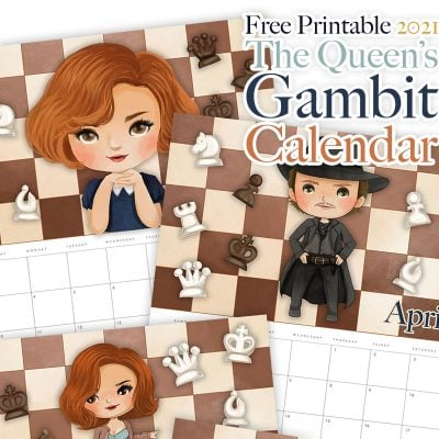 Free Printable 2021 The Queen's Gambit Calendar!