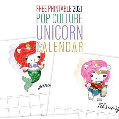 Free Printable 2021 Pop Culture Unicorn Calendar