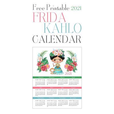 Free Printable 2021 Frida Kahlo Calendar
