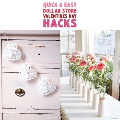 Quick and Easy Dollar Store Valentine's Day Hacks