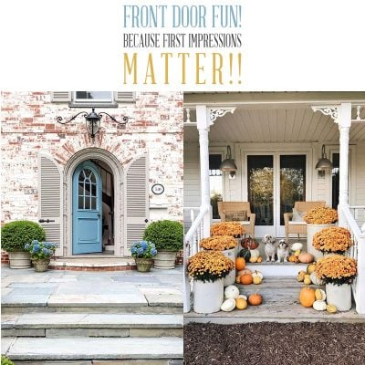 Front Door Fun: Because First Impressions Matter