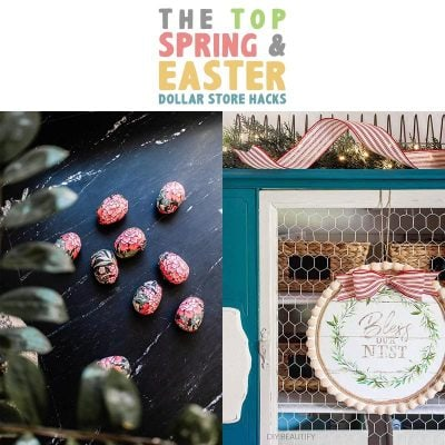 The Top Spring and Easter Dollar Store Hacks