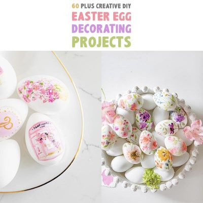 60 Plus Creative DIY Easter Egg Decorating Projects