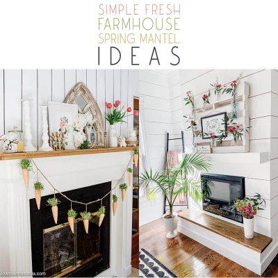Simple Fresh Farmhouse Spring Mantel Ideas