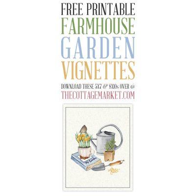 Free Printable Farmhouse Garden Vignettes