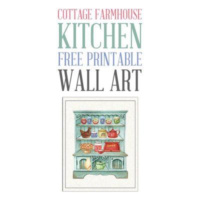 Cottage Farmhouse Kitchen Free Printable Wall Art