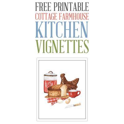 Free Printable Cottage Farmhouse Kitchen Vignettes