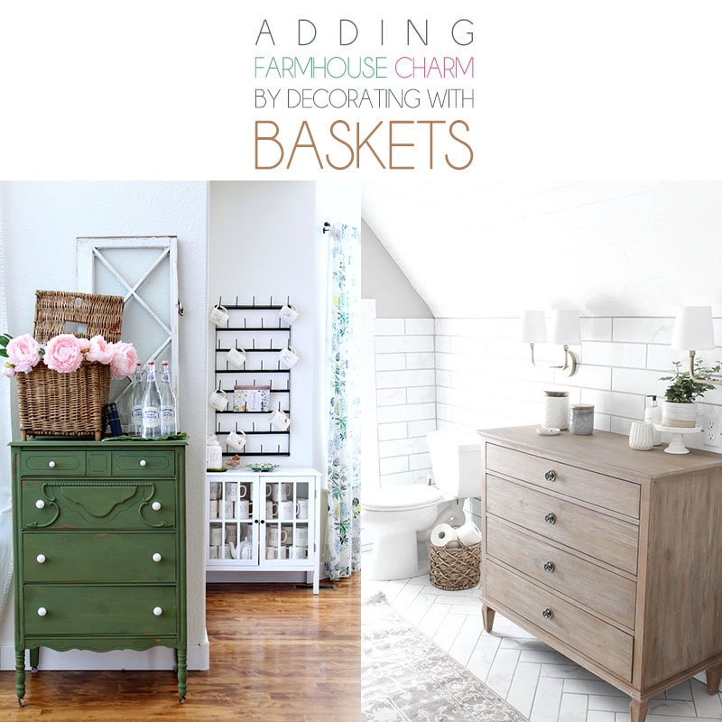 Adding Farmhouse Charm By Decorating With Baskets is very quick, easy and budget friendly. Baskets are so versatile! You are going to want to try them all!