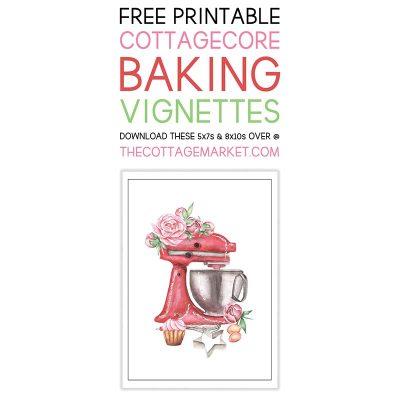 Free Printable Cottagecore Baking Vignettes
