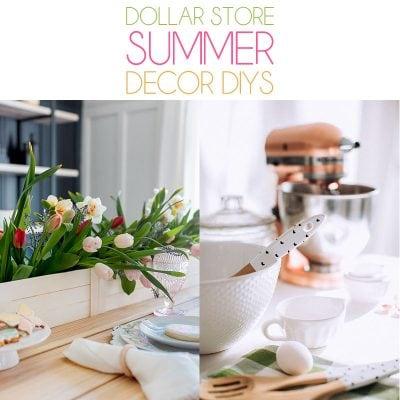 Dollar Store Summer Decor DIYS