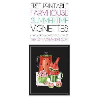 Free Printable Farmhouse Summertime Vignettes