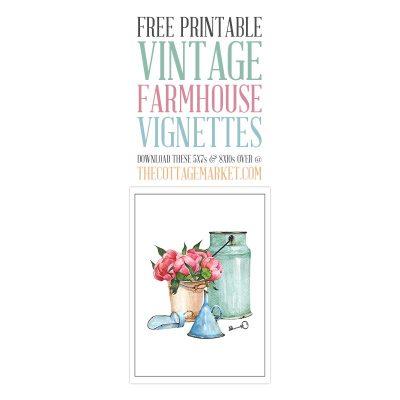 Free Printable Vintage Farmhouse Vignettes