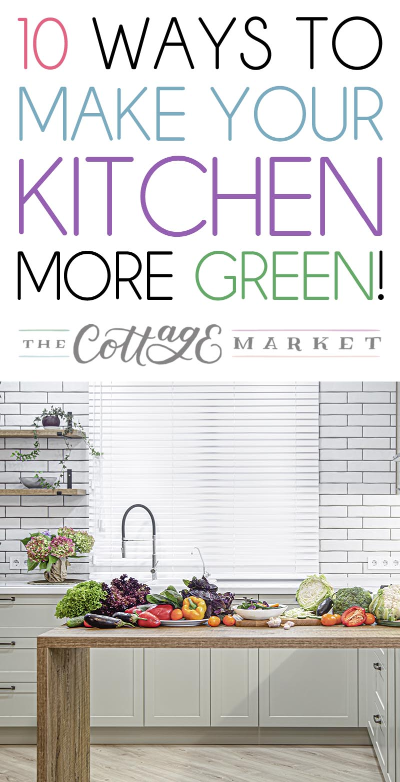 Come and Check Out These Easy 10 Ways To Make Your Kitchen More Green. Simple steps that make a big difference for Mother Earth!